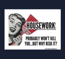 Housework Probably Won't Kill You Kids Clothes