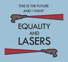 Equality and Lasers T-Shirt
