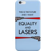 Equality and Lasers iPhone Case/Skin