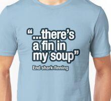 Shark fin soup isn't nice Unisex T-Shirt