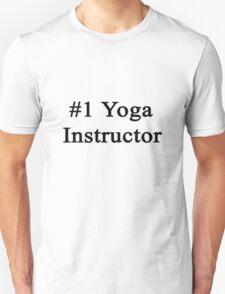 #1 Yoga Instructor  T-Shirt