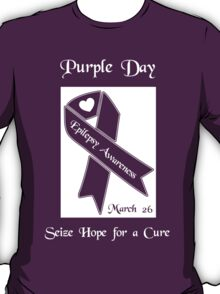 Purple Day -- Epilepsy Awareness (March 26) T-Shirt