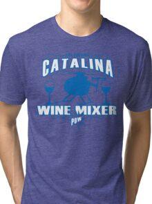 THE FUCKING CATALINA WINE MIXER POW Funny Geek Nerd Tri-blend T-Shirt
