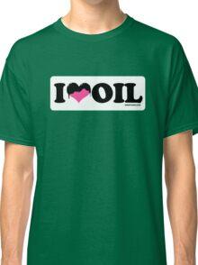 I Heart Oil Classic T-Shirt