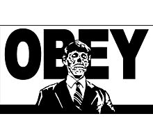 They Live Obey Rowdy Roddy Piper Cult Funny Geek Nerd Photographic Print