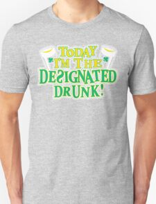 Today I Am The Designated Drunk Funny Geek Nerd T-Shirt