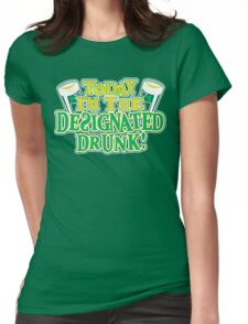 Today I Am The Designated Drunk Funny Geek Nerd Womens Fitted T-Shirt