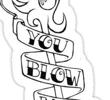 Blow Me Away Janna Sticker