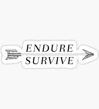 Endure, Survive Sticker