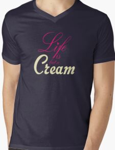Life is but a cream... Mens V-Neck T-Shirt