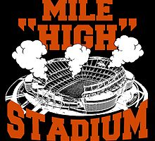 """MILE """"HIGH"""" STADIUM by fancytees"""