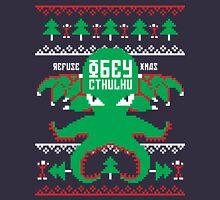 Refuse Christmas, Obey Cthulhu Unisex T-Shirt