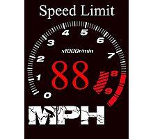 Speed Limit 88 MPH Photographic Print