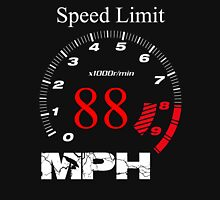 Speed Limit 88 MPH Unisex T-Shirt