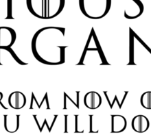House Organa (black text) Sticker