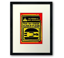 HUMAN FLESH Framed Print