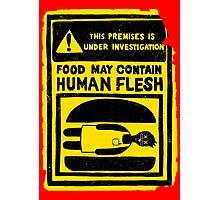 HUMAN FLESH Photographic Print