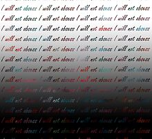 I will not obsess... by Colleen Milburn