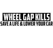 WHEEL GAP KILLS! by Ninjastylie