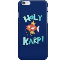 Holy Karp! iPhone Case/Skin