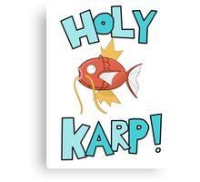 Holy Karp! Canvas Print