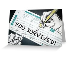 you survived! school Greeting Card