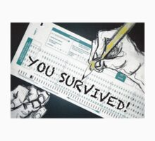 you survived! school T-Shirt