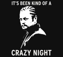 Ron Swanson - It's been kind of a crazy night by Insider