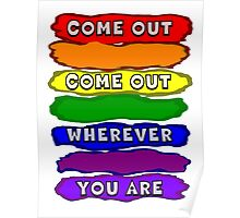 Come Out Wherever You Are Poster