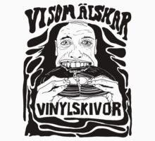 Vi som älskar vinylskivor by Johan Malm