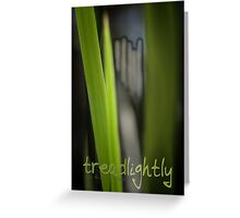 Tread Lightly © Vicki Ferrari Greeting Card