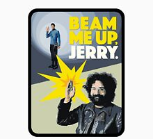 Beam me up, Jerry. Unisex T-Shirt