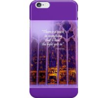 The Light Comes in iPhone Case/Skin