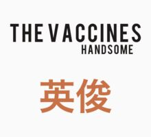 The Vaccines//Handsome by Tom Walker