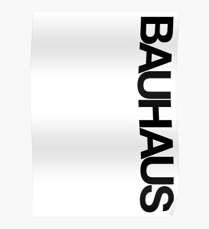 BAUHAUS AND THE BLANK SPACE (W) Poster