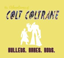 The Official Colt Coltrane T-Shirt! Kids Clothes