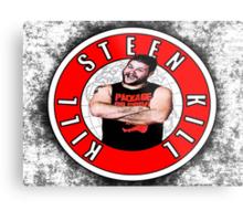 Kill Steen Kill - Kevin Steen Metal Print