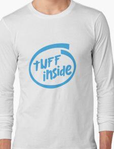 Tuff Inside Long Sleeve T-Shirt