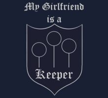 My Girlfriend is a Keeper - Ravenclaw by OddFiction