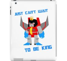 Can't Wait To Be King iPad Case/Skin