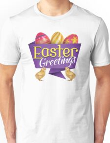 Easter Greetings Unisex T-Shirt