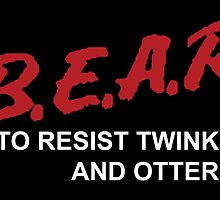 BEAR- To Resist Twinks and Otters by kirei