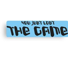 YOU JUST LOST THE GAME Funny Geek Nerd Canvas Print