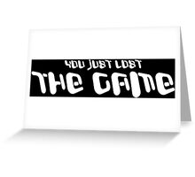 YOU JUST LOST THE GAME! Funny Geek Nerd Greeting Card