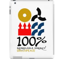 100 renewable energy greenpeace Funny geek Nerd iPad Case/Skin