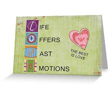 Love Offers Vast Emotions CARD  Greeting Card