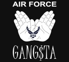 Air Force Gangsta by AJ  Troxell