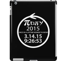 Day 2015 a once in a lifetime moment in infinity Funny Geek Nerd iPad Case/Skin