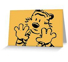 calvin and hobbes: woah now Greeting Card