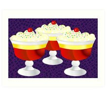 Who Loves Trifle? Art Print